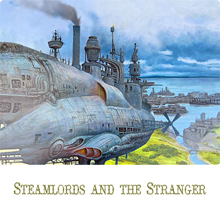 Steamlords and the Stranger